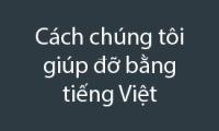 How we help in Vietnamese